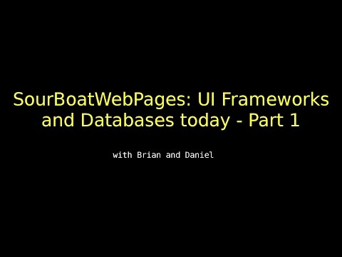 SourBoatWebPages: UI Frameworks and Databases today - Part 1