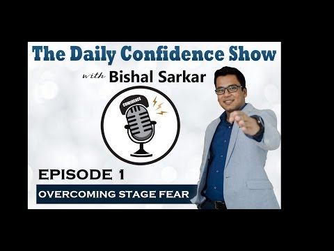 Episode 1: The Daily Confidence Show with Bishal Sarkar India's Public Speaking Expert