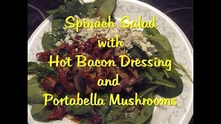 Spinach Salad With Hot Bacon Dressing And Portabella Mushrooms - Julia's Quick And Simple Recipes #4