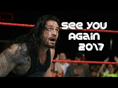WWE Roman Reigns Tribute - See You Again 2017 HD