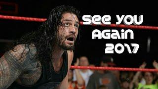 WWE Roman Reigns Tribute - See You Again 2017 HD