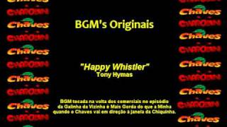 CHAVES & CHAPOLIN - Música de Fundo - Happy Whistler