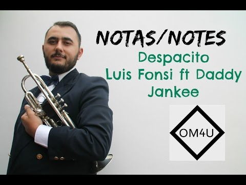 Notas Despacito | Luis Fonsi ft  Daddy Yankee HD