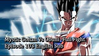 Gohan vs Obuni Full Fight (Dragon Ball Super)