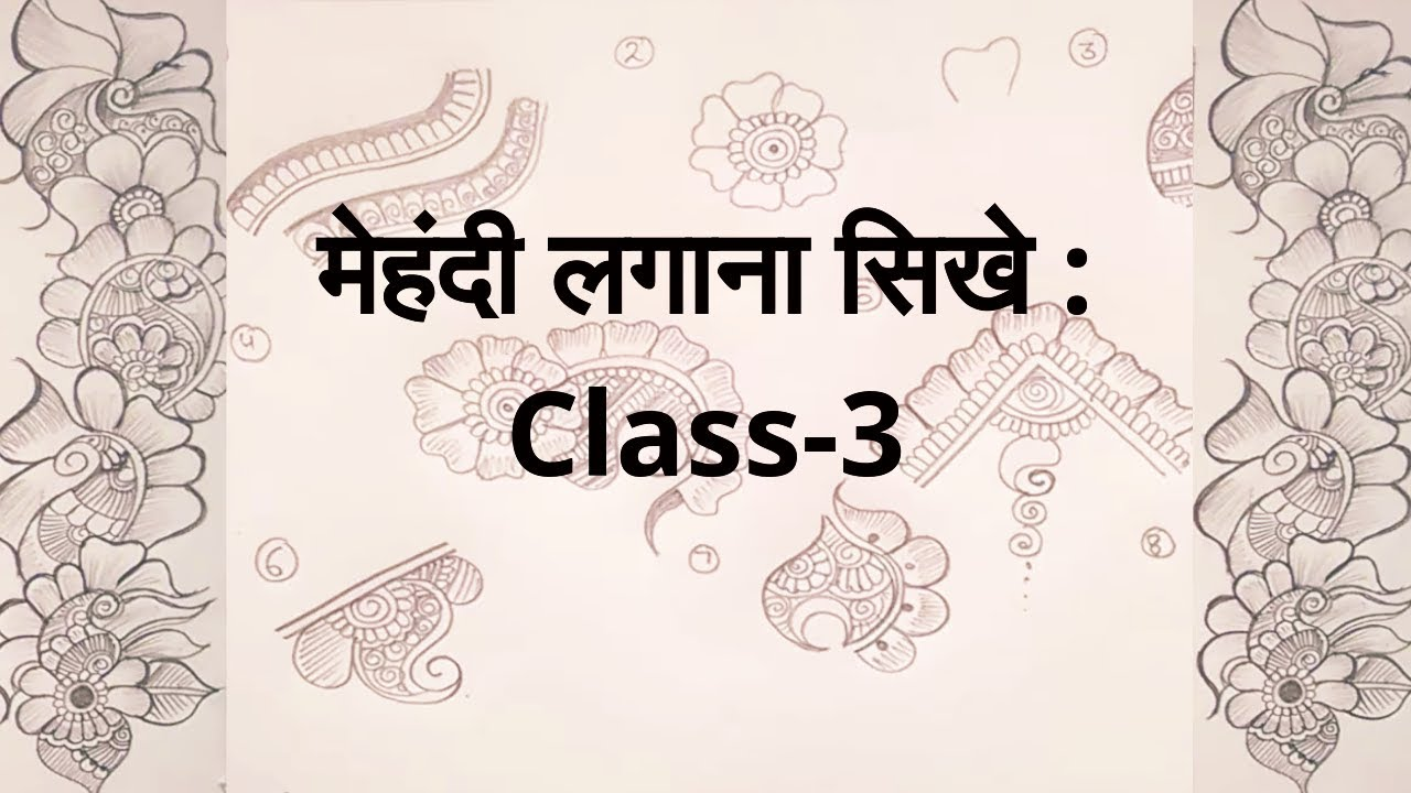 Tutorial How to learn Mehndi for Beginners - Class #3 (Video)
