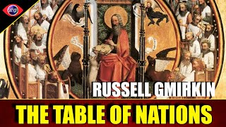 The Table of Nations Genesis 10 - Russell Gmirkin #4
