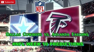 Dallas Cowboys vs. Atlanta Falcons | #NFL WEEK 10 | Predictions Madden 18