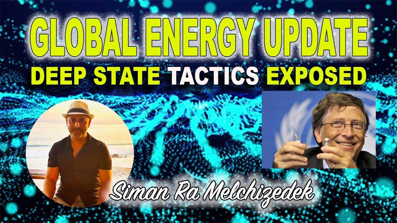 Global Energy Update - Deep State tactics exposed - 5G - QANON - Bill Gates - Fake News