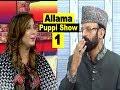 Allama Pappi Show 1 | Allama Pranks | Lahore TV | Comedy | Funny | Entertainment