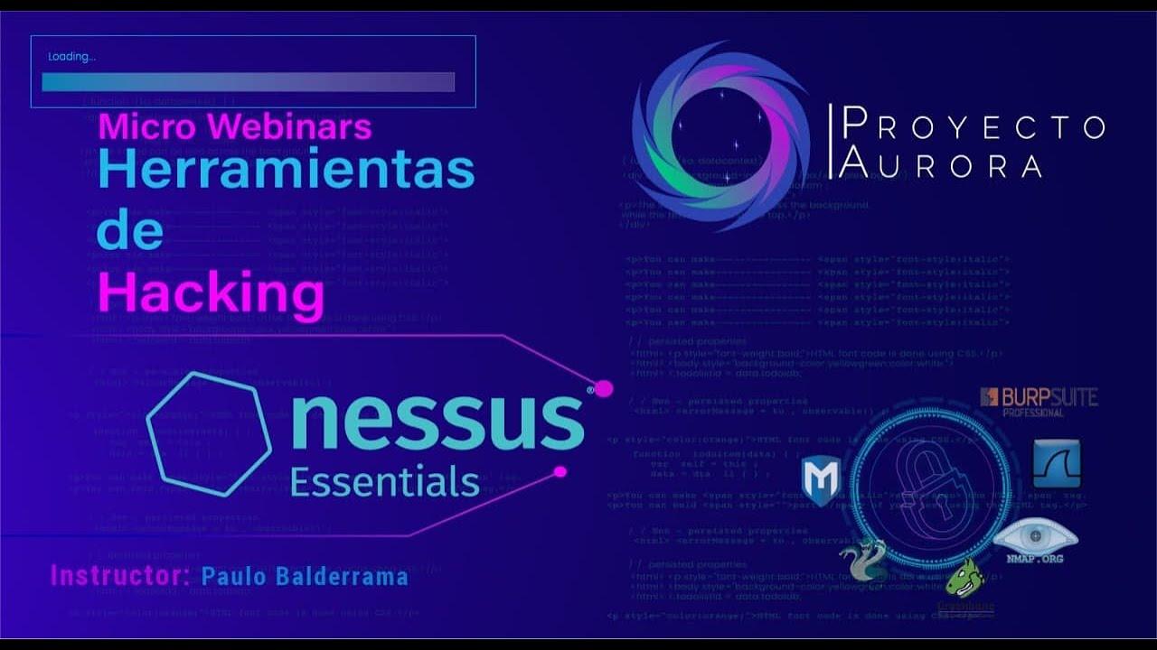 "Herramientas de Hacking: ""Nessus"""