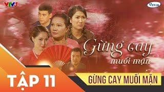 Xin Chào Hạnh Phúc - Gừng cay muối mặn tập 11 | Phim tình cảm sóng gió gia đình Việt