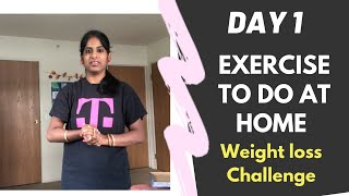 DAY 1 | WEIGHT LOSS CHALLENGE TAMIL | BASIC EXERCISE AND DIET | REDUCE WEIGHT BY WORKOUT AT HOME
