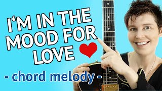 I'm In The Mood For Love - Guitar Lesson - Chord Melody Tutorial