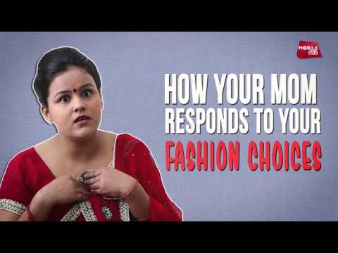 How Do You Explain Fashion Trends To Your Mother | Life | Life Tak