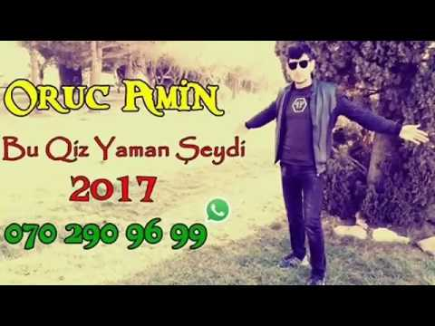 Her Kes Dinlesin Bu Qiz Yaman Seydi 2017