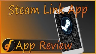 Steam Link App : Review (May 2018) (Video Game Video Review)