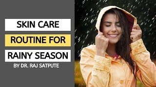 Monsoon Skin Care Routine for a Bright, Glowing & Healthy Skin | JYOVIS