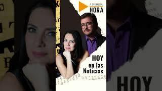 Hoy en las Noticias, con Juan Camilo Gómez y María Fernánda Silva