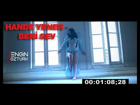 Hande Yener - Beni Sev (Engin Öztürk Remix)