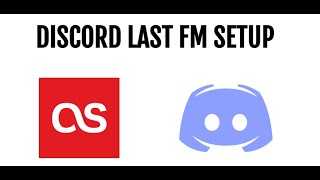 How to Setup LastFM Scrobbling with Discord