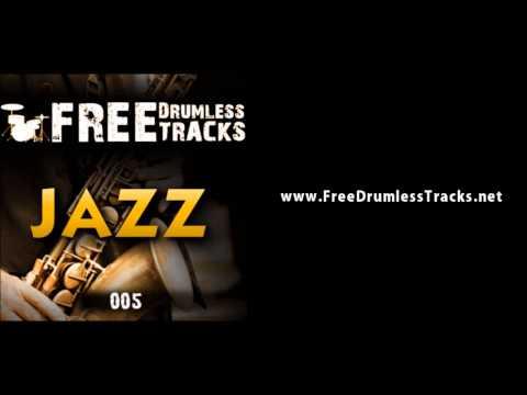 FREE Drumless Tracks: Jazz 005 (www.FreeDrumlessTracks)