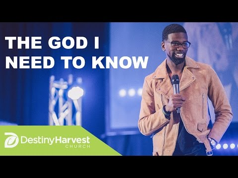 The God I Need to Know | Pastor Stephen Chandler