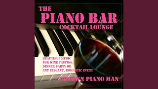 On the Street Where You Live (Piano Lounge Mix)