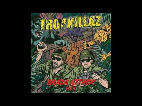Tropkillaz - Braza Attack Vol. 1 [EP] (2016)