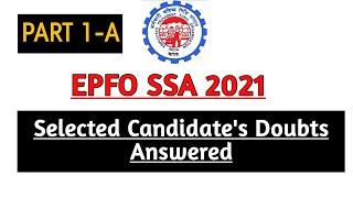 EPFO SSA CANDIDATE'S DOUBTS PART 1-A #epfossa2021 #epfossajoining