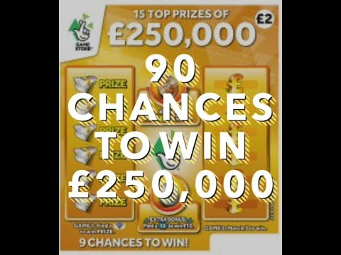 90 chances to win £250,000