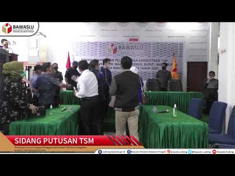 Sidang Putusan Pelanggaran Administrasi TSM
