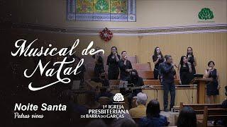 Musical de Natal - Noite Santa - IPBG