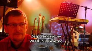 Weekend Gniezno - Prócz Ciebie nic - cover