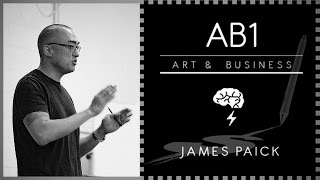 Brainstorm School- Art and Business 1 (AB1) with James Paick