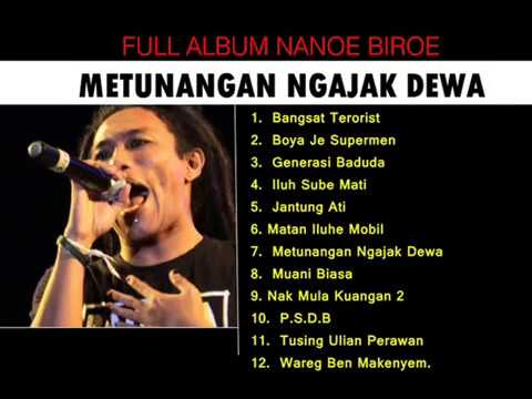 NANOE BIROE FULL ALBUM METUNANGAN NGAJAK DEWA