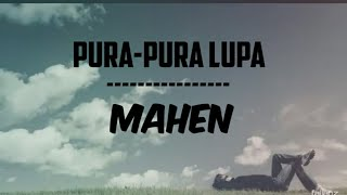 MAHEN-PURA PURA LUPA | cover music official