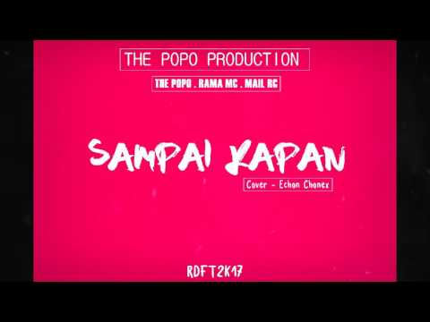 Sampai Kapan - Rilex Clan And RDFT Music(Official Audio)(Cover)