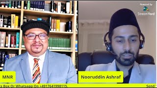 Introductory Live Session 9 With Respected Brother Nooruddin Ashraf Sahib Of Germany InshaAllah.