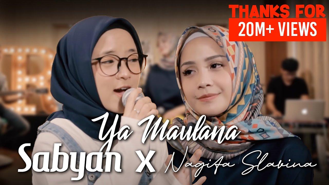 SABYAN - YA MAULANA ft. NAGITA