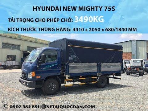 Chi tiết xe tải Hyundai 3T5 - New Mighty 75S Euro 4 | Chiếc xe thay thế hoàn hảo Hyundai HD72