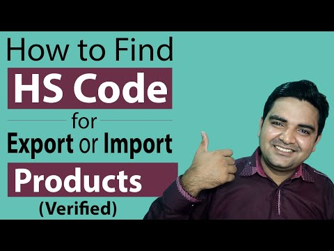 How To Find HS Code For Export Or Import Products (Verified) - Ways To Check List Of Hs Codes