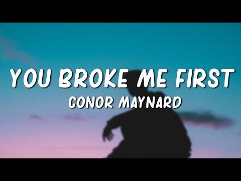 Tate McRae - you broke me first // lyrics (Conor Maynard Cover)