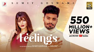 Sumit Goswami - Feelings | KHATRI | Deepesh Goyal | Haryanvi Song 2020
