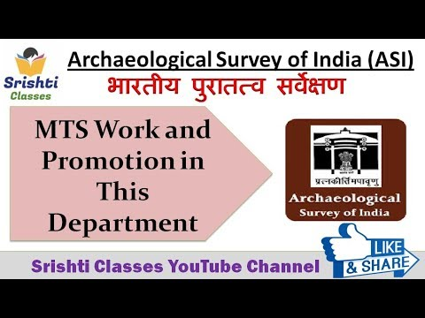 Archaeological Survey of India (ASI)  | MTS Work and Promoti
