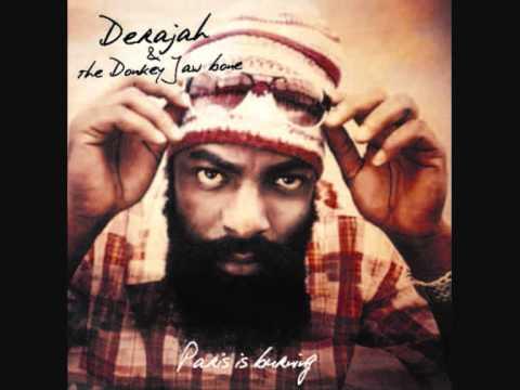 Derajah & The Donkey Jaw Bone - Paris is Burning