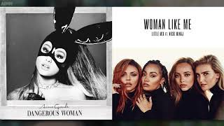 Side to Side x Woman Like Me - Ariana Grande, Little Mix, & Nicki Minaj | Mashup