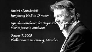 Shostakovich: Symphony No.5 in D minor - Jansons / Symphonieorchester des Bayerischen Rundfunks