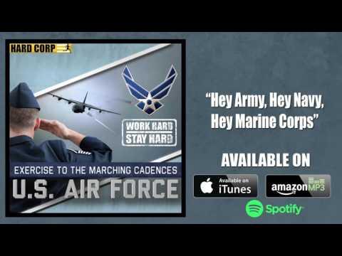Hey Army... Hey Navy... Hey Marine Corps! (Air Force Cadence)
