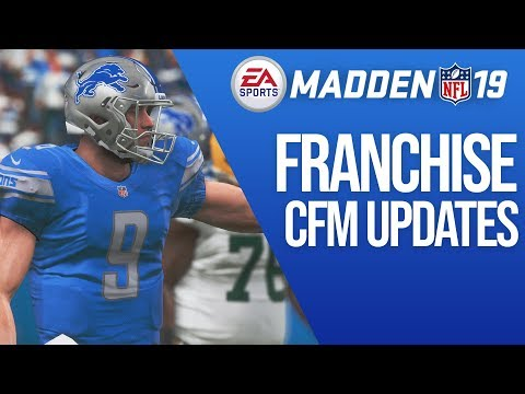 Madden 19 Franchise Mode & CFM New Features
