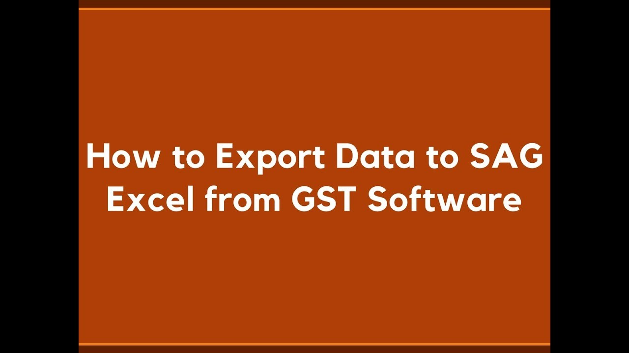How to Export Data to SAG Excel from GST Software